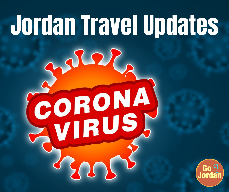 Jordan Travel Updates restrictions bans Corona virus CoVid-19